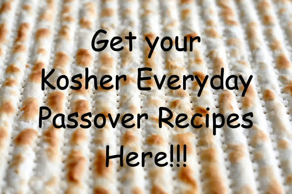 Click here for Passover Recipes