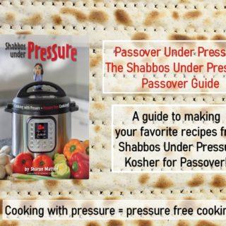 Passover Under Pressure!