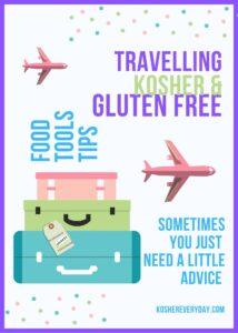Travelling Gluten Free & Kosher